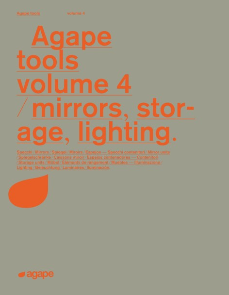 Agape - Catalogo Tools volume 4 - mirrors, storage, lighting