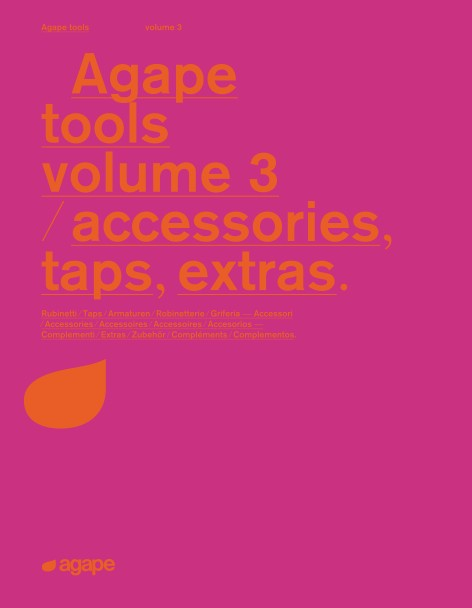 Agape - Catalogo Tools volume 3 - accessories, taps, extras