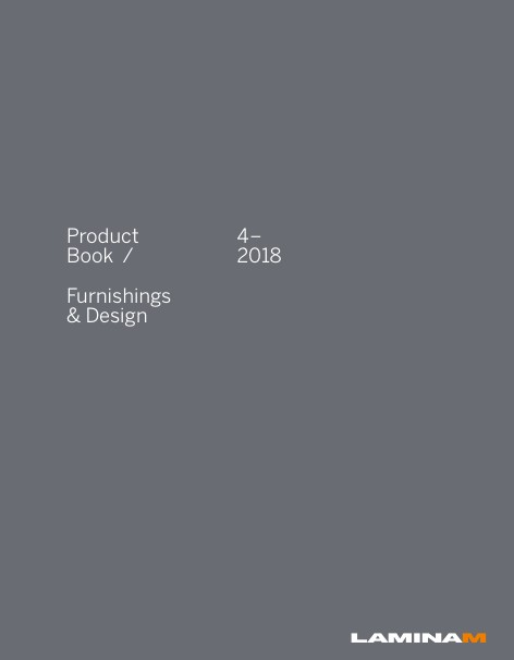 Laminam - Catalogo Product Book / Furnishings & Design 4-2018